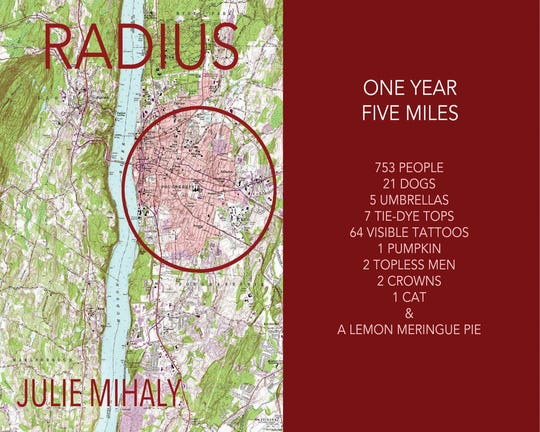 'Radius' is a new book of photographs by Poughkeepsie resident Julie Mihaly.