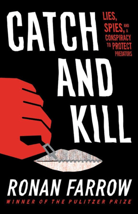 """""""Catch and Kill,"""" by Ronan Farrow."""