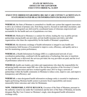 Here is a copy of the executive order signed Wednesday by Gov. Steve Bullock naming Big Sky Connect as the state-designated health information exchange entity.