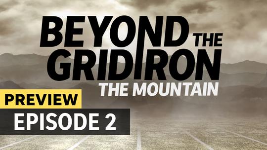 Beyond the Gridiron episode 2 preview
