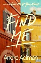 """Find Me,"" by André Aciman."
