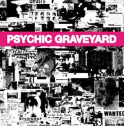 """The Next World"" by Psychic Graveyard"
