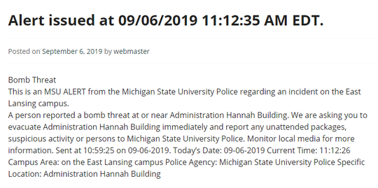 Michigan State University's Hannah Administration Building has been evacuated due to a bomb threat.