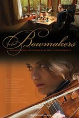 "The Port Townsend-centric documentary ""The Bowmakers"" makes its U.S. Festival premiere Sept. 20."