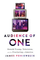 Book jacket for 'Audience of One: Donald Trump, Television and the Fracturing of America'