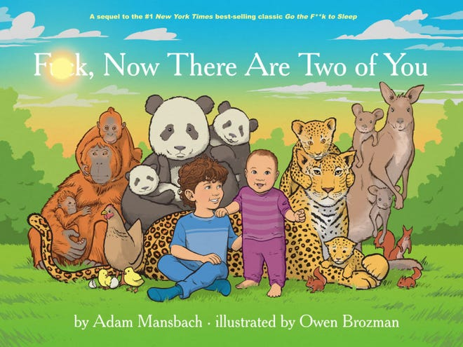 Author Adam Mansbach wrote a sequel for parents of multiple children addressing parents' primal struggles: bedtime.