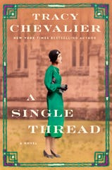 """""""A Single Thread,"""" by Tracy Chevalier."""