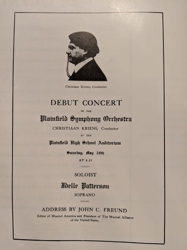 Plainfield Symphony Orchestra formed in 1919. Pictured is the program from Plainfield Symphony Orchestra's debut concert on May 28, 1921, in the high school auditorium. The orchestra's first conductor was Christiaan Kriens, who served through 1928 and composed two symphonies of his own.