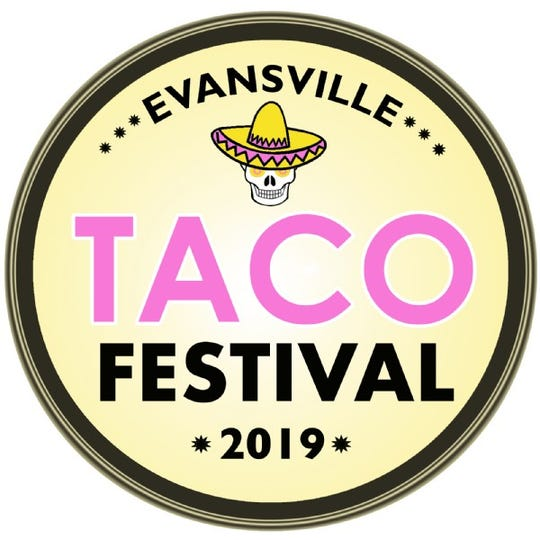 The Taco Festival is Saturday and Sunday at the Old National Events Plaza.