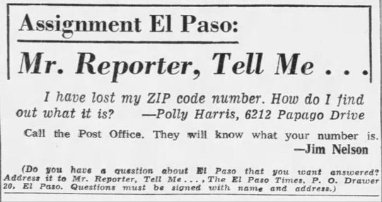 Polly Harris asks how to find her ZIP code in a Mr. Reporter, Tell Me... column.