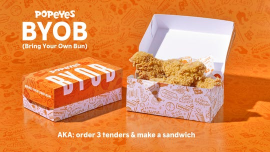 Popeyes is encouraging consumers to BYOB: Bring Your Own Bun to restaurants and make a sandwich with chicken tenders.