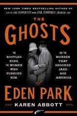 """The Ghosts of Eden Park"""