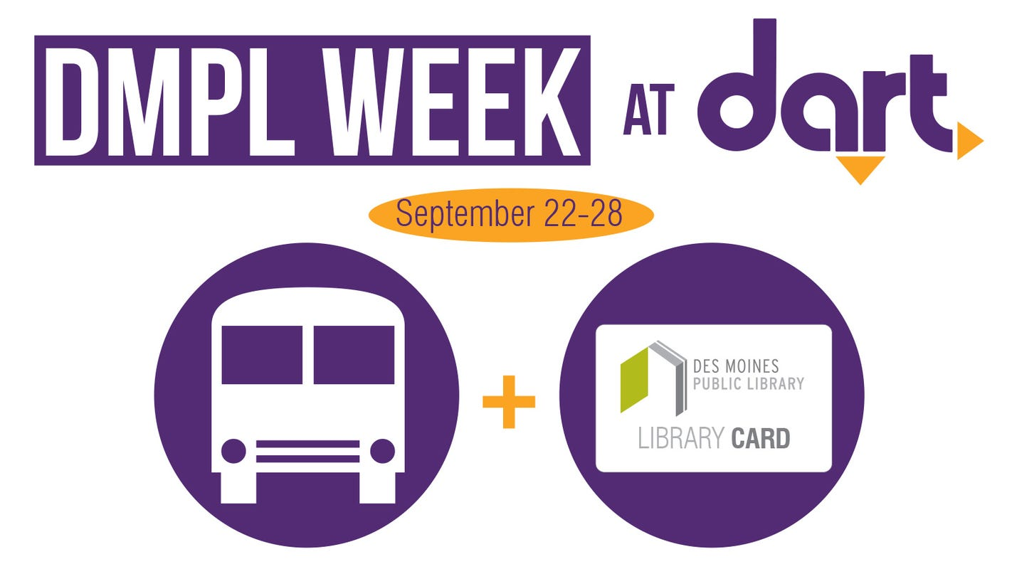 It's DART Week at the Des Moines Public Library