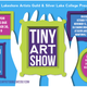 Tiny Art Show just around the corner at Silver Lake College | Manitowoc Art Forward