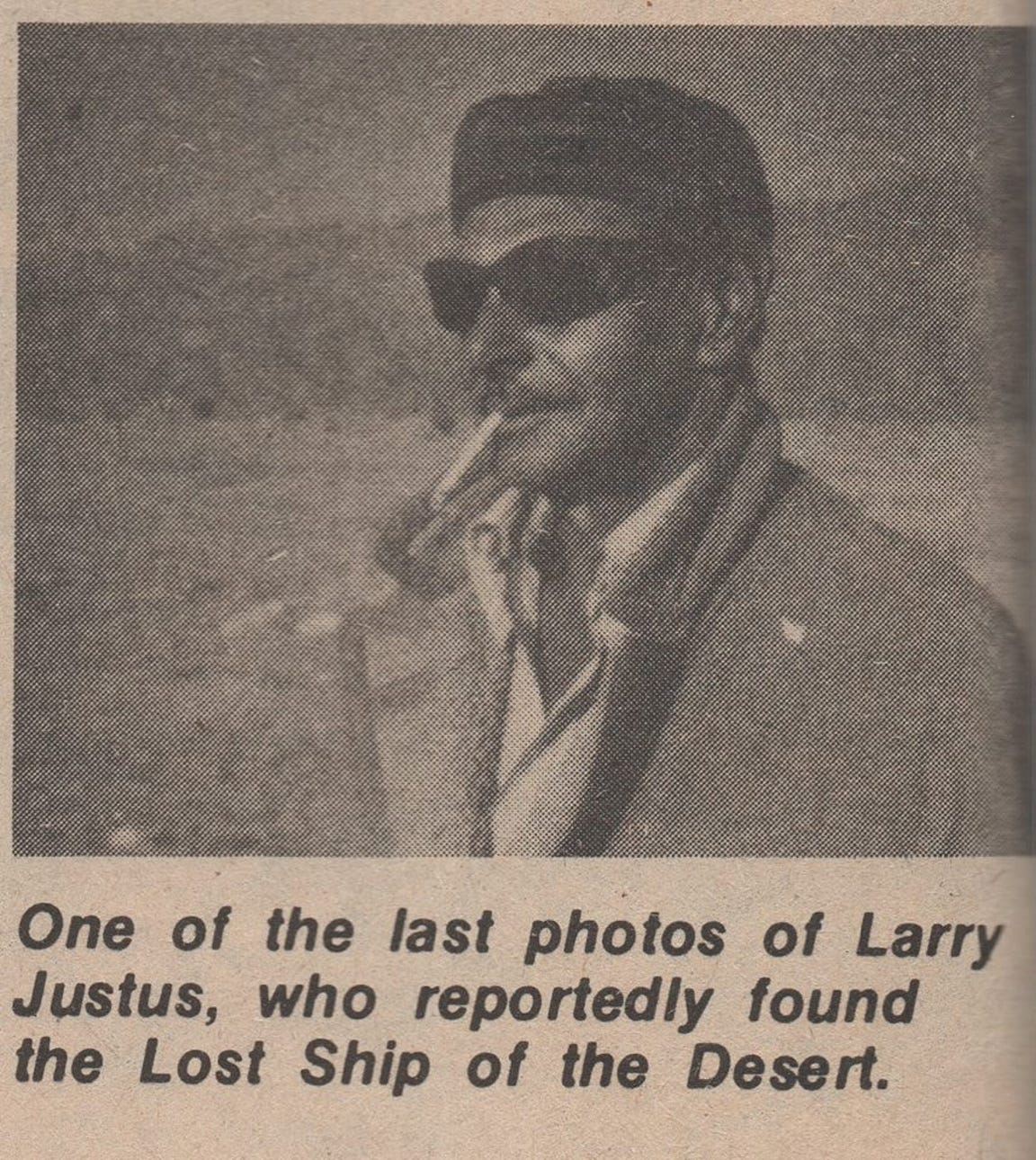 A newspaper clipping from an unidentified publication that depicts of Larry Justus, who reportedly found the lost ship of the desert.