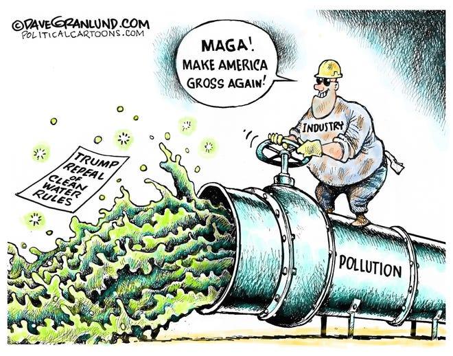 Trump repeals clean water rules.