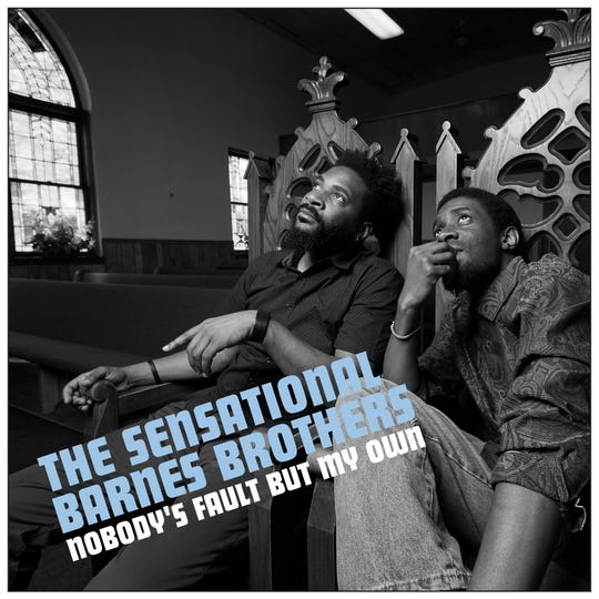 "The Sensational Barnes Brothers will release their LP, ""Nobody's Fault But My  Own"" on Sept 20."