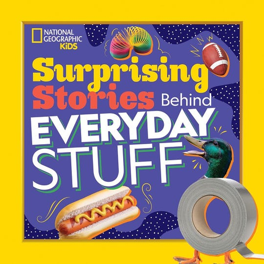 """Surprising Stories Behind Everyday Stuff"" by Stephanie Warren Drimmer."