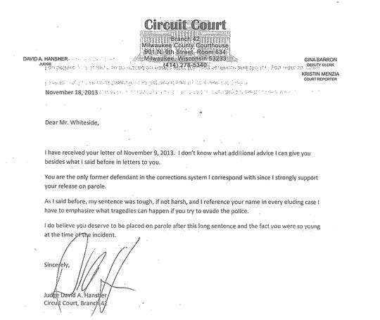 Milwaukee County Circuit Judge David Hansher wrote letters of support to Ramiah Whiteside to help him in his attempt to be released from prison on parole.