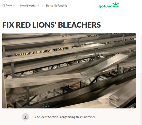 A crowdfunding campaign posted to GoFundMe.com is apparently raising money for the broken bleachers at Red Lion's Horn Field.