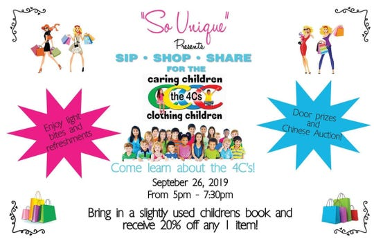 So Unique Boutique presents Sip, Shop & Share for Caring Children Clothing Children from 5 to 7 p.m. Sept. 26 at the store,430 Colorado Ave., Stuart.
