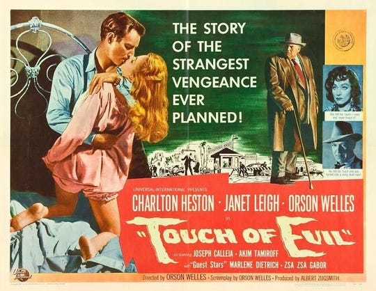 "The poster for 1958's ""Touch of Evil,"" a film noir movie in the genre's classic period written and directed by Hollywood legend Orson Welles, considered one of the greatest filmmakers of all time. Welles co-starred in ""Evil"" with Charlton Heston, who grew up in Michigan, and Janet Leigh. This movie will be screened as part of the NOIR CITY Detroit Film Festival at the Redford Theatre in Detroit on Sunday."