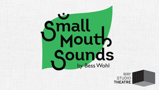 Small Mouth Sounds runs through Sept. 26 at May Studio Theatre on University of Evansville's campus.