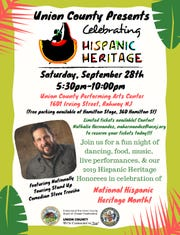 The 2019 Union County Hispanic Heritage Celebration will be held from 5:30 to 10 p.m. on Saturday, Sept. 28, at the Union County Performing Arts Center, 1601 Irving St. in Rahway.