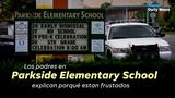 Los padres en Parkside Elementary School explican por ué estan frustados.