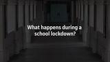 What Happens During a School Lockdown?