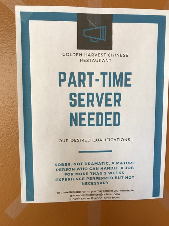 A sign posted in the Golden Harvest Chinese restaurant in western Sioux Falls makes some simple requests for applicants to its open part-time server position.