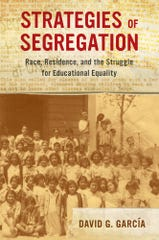 """A discussion of the book """"Strategies of Segregation"""" by Oxnard resident David G. García will take place Saturday at the Oxnard Main Library."""