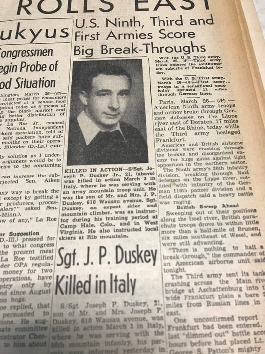 The death of Staff Sgt. Joe Duskey Jr. of the 10th Mountain Division was announced on the front page of the March 26, 1945, edition of the Wausau Daily Record-Herald.