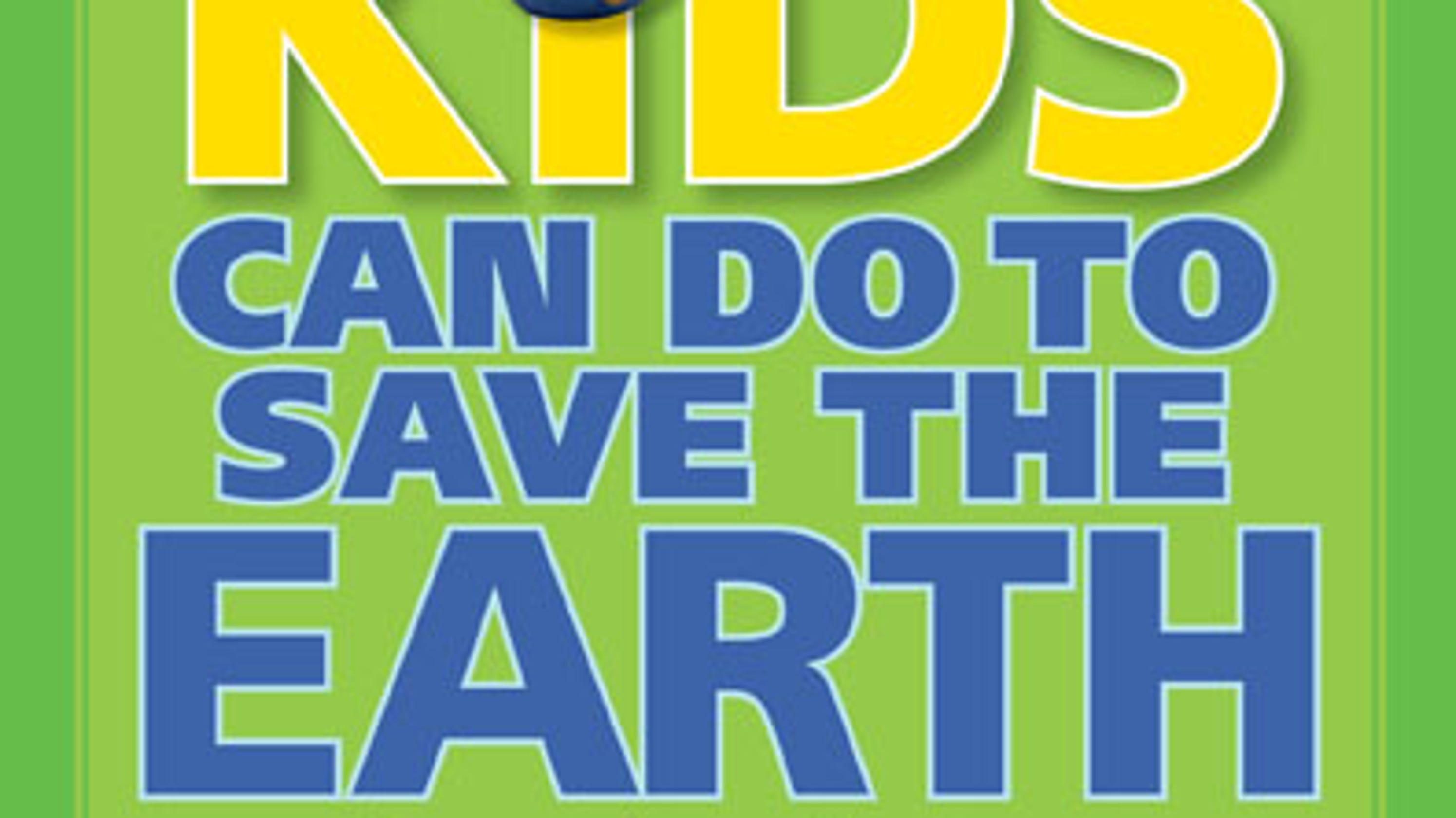 A popular '90s book told kids how to save Earth with 'simple things.' Today's kids say more is needed - USA TODAY