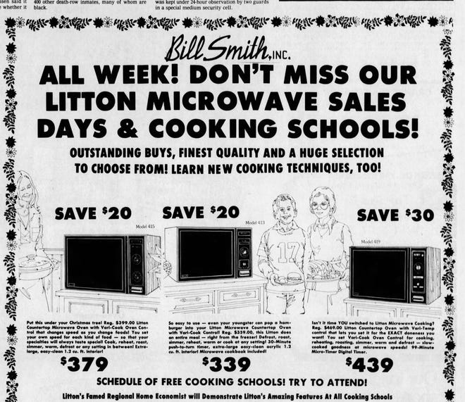 Bill Smith Appliances was selling microwave ovens for up to $469 in the late 1970s. They were still rather new-fangled gadgets.