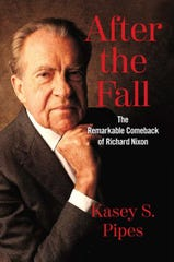 """""""After the Fall: The Remarkable Comeback of Richard Nixon"""" was written by Abilene Christian University graduate Kasey Pipes."""