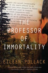 """""""The Professor of Immortality"""" by Eileen Pollack."""