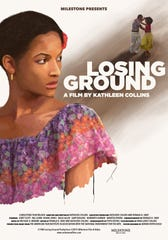 "A testimony to its creator's resourcefulness and distinctive artistic voice, ""Losing Ground"" screens Wednesday."