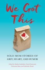 """Hudson Valley author Marika Lindholm isone of the editors of the new anthology,""""We Got This,"""" written by 75 single moms."""