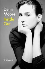 """The cover of """"Inside Out,"""" a memoir by Demi Moore."""