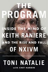 Toni Natalie, a Rochester-area woman, wrote a book about Keith Raniere, her ex-boyfriend, who was convicted of seven felonies last year related to his role in running NXIVM, a cult-like organization.