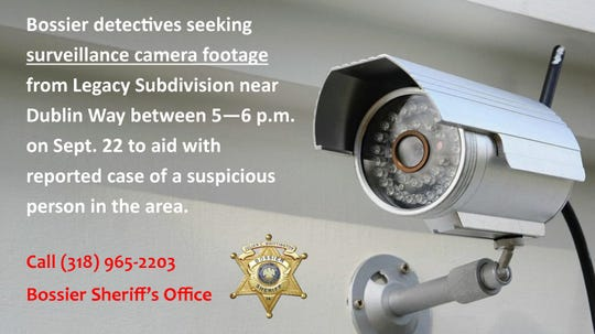 Bossier Sheriff investigators are asking for help in a report of a suspicious man.