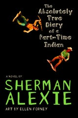 """""""The Absolutely True Diary of a Part-Time Indian"""""""