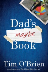 Dad's Maybe Book. By Tim O'Brien.