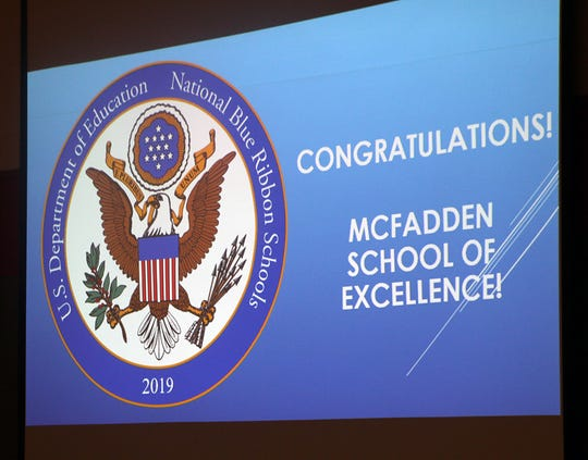 The U.S. Department of Education announced McFadden as a National Blue Ribbon School for 2019 on Thursday.