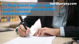 To file a lawsuit against a public entity, a person must first file a tort claim notice.