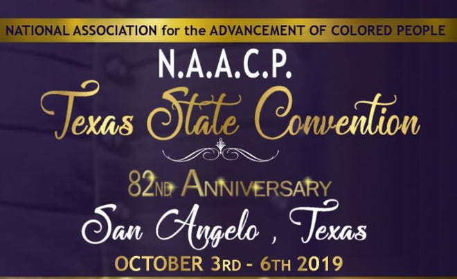 Several events will take place at the Red Lion Hotel, McNease Convention Center and Ministerial Alliance Building in conjunction with the NAACP's 82nd Texas State Convention in San Angelo Oct. 3-6.