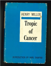 "This copy of ""Tropic of Cancer"" is in the FSU Libraries Special Collections."