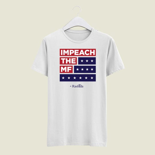 U.S. Rep. Rashida Tlaib's campaign is selling T-shirts with her rallying cry to 'Impeach the MF.'