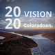 "Make your voice heard on these upcoming ""2020 Vision"" topics"